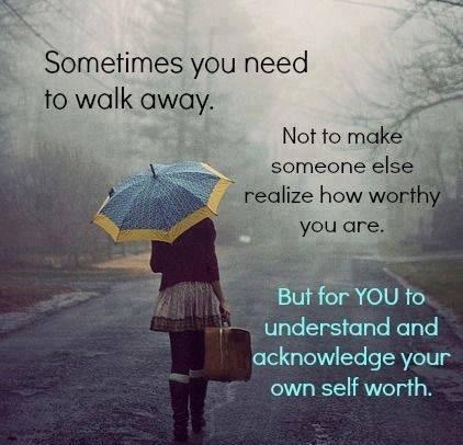 15105-Sometimes-You-Need-To-Walk-Away